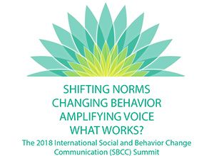 Image for the 2018 SBCC Summit: Shifting Norms, Changing Behavior, Amplifying Voice, What Works?