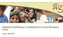 Technical Brief: Vitamin A Deficiency: Counting the Cost in Women's Lives