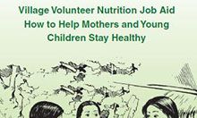 National Nutrition Program: Village Volunteer Nutrition Job Aid How to Help Mothers and Young Children Stay Healthy