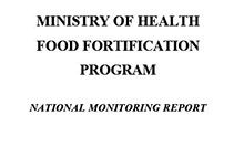 Ministry of Health Food Fortification Program National Monitoring Report: Quality of Fortified Foods in Uganda