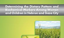 Determining the Dietary Pattern and Biochemical Markers Among Women and Children in Hebron and Gaza City