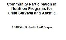 Community Participation in Nutrition Programs for Child Survival and Anemia