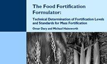 The Food Fortification Formulator: Technical Determination of Fortification Levels and Standards for Mass Fortification