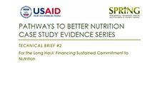 For the Long Haul: Financing Sustained Commitment to Nutrition