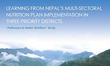 Learning from Nepal's Multi-Sectoral Nutrition Plan Implementation in Three Priority Districts